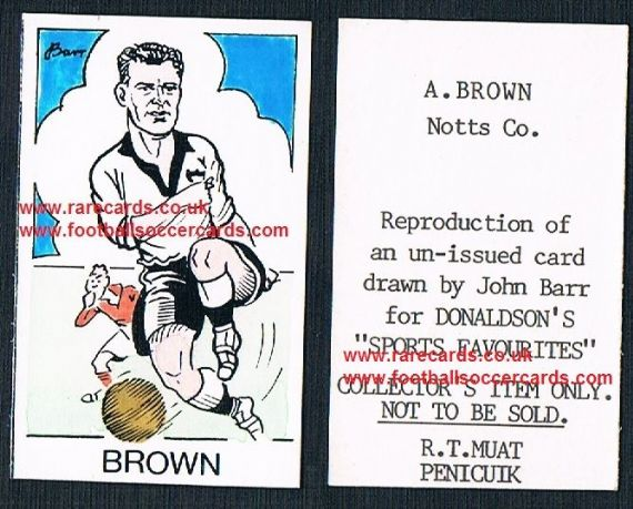 1968 Barr Muat Donaldson unissued 1948 card A. Brown Notts County